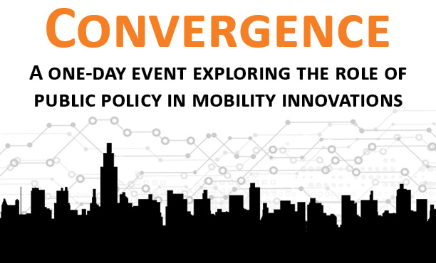 Convergence – A One Day Event Exploring the Role of Public Policy in Mobility Innovations