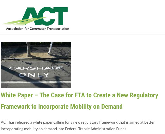The Case for FTA to Create a New Regulatory Framework to Incorporate Mobility on Demand
