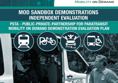 MOD Sandbox Demonstrations Independent Evaluation: PSTA-Public Private-Partnership for Paratransit Mobility on Demand Demonstration Evaluation Plan