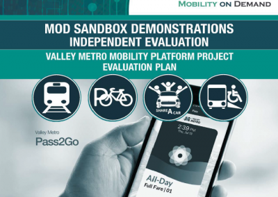 MOD Sandbox Demonstrations Independent Evaluation: Valley Metro Mobility Platform Project Evaluation Plan