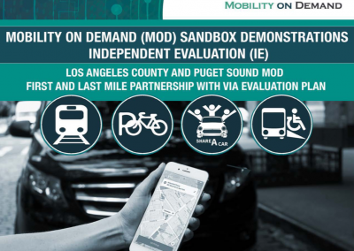 MOD Sandbox Demonstrations Independent Evaluation: Los Angeles County and Puget Sound MOD First and Last Mile Partnership with Via Evaluation Plan
