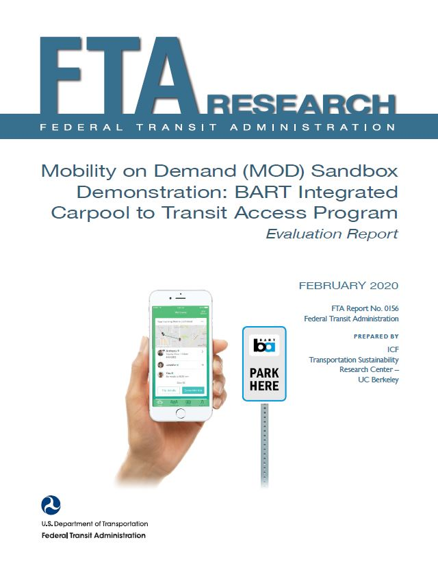 Mobility on Demand (MOD) Sandbox Demonstration: Bay Area Rapid Transit Integrated Carpool to Transit Access Program Evaluation Report