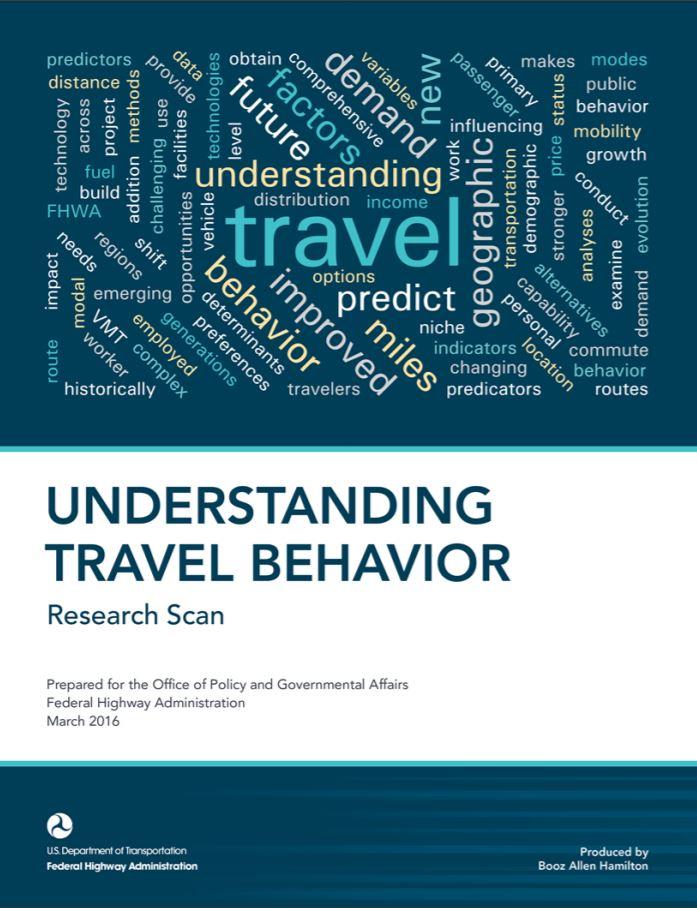 Understanding Travel Behavior: Research Scan